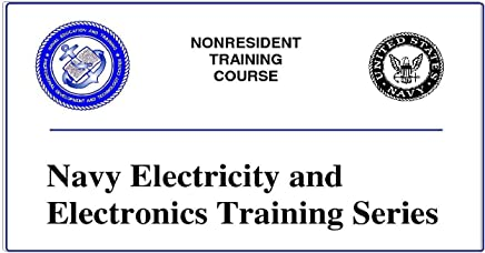 Introduction to Alternating Current and Transformers (Navy Electricity and Electronics Training Series Book 2)
