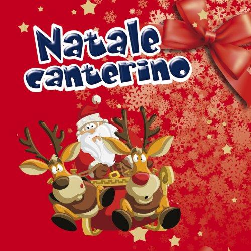 Natale canterino (Le più belle canzoni di Natale per bambini)