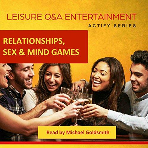 Relationships, Sex & Mind Games cover art