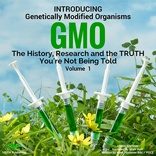 Introducing Genetically Modified Organisms: GMO audiobook cover art