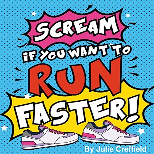 Scream If You Want to Run Faster cover art