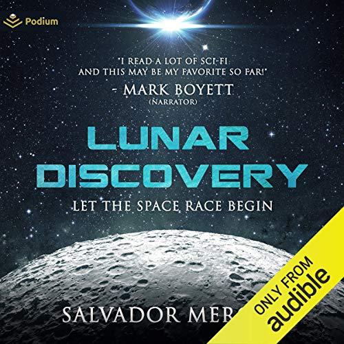 Lunar Discovery Audiobook By Salvador Mercer cover art