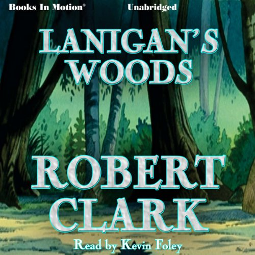 Lanigan's Woods audiobook cover art