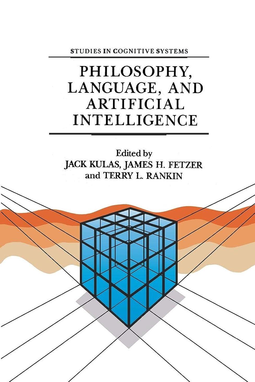 基礎マラドロイトやりすぎPhilosophy, Language, and Artificial Intelligence: Resources for Processing Natural Language (Studies in Cognitive Systems)