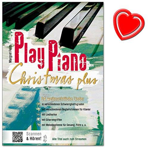 Play Piano Christmas Plus - Het boek van de kerstliedjes van Margret Feils - voor alle jaren steeds weer - met kleurrijke hartvormige muziekklem