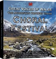 Choral Festival-Great Voices of Wales
