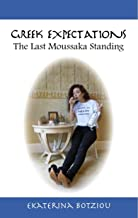 Greek Expectations: The Last Moussaka Standing