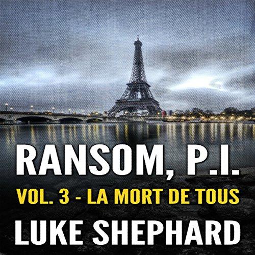 Ransom, P.I. (Volume Three - La Mort de Tous) cover art