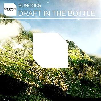 Draft in the Bottle