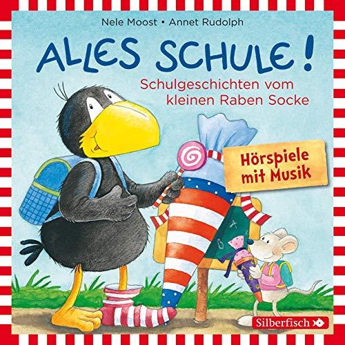 Alles Schule!: Alles vorbereitet!, Alles aufgeweckt!, Alles eingeschult!, Alles aus und vorbei!, Alles zusammen! (Kleiner Rabe Socke ): 1 CD