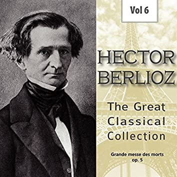 Hector Berlioz - The Great Classical Collection, Vol. 6