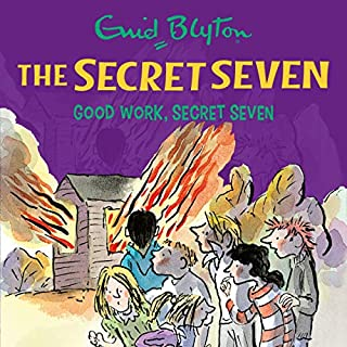 Good Work, Secret Seven     The Secret Seven, Book 6              By:                                                                                                                                 Enid Blyton                               Narrated by:                                                                                                                                 Esther Wane                      Length: 1 hr and 54 mins     3 ratings     Overall 5.0