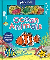 Play Felt Ocean Animals (Soft Felt Play Books)