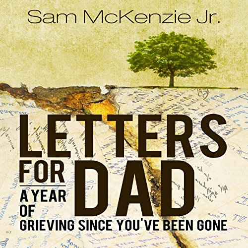 Letters for Dad: A Year of Grieving Since You've Been Gone Titelbild