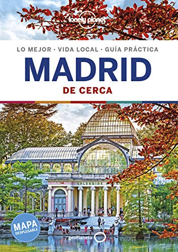 Lonely Planet Madrid De cerca/ Lonely Planet Madrid Close-Up