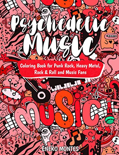 Psychedelic Music Coloring Book for Punk Rock, Heavy Metal, Rock & Roll and Music Fans