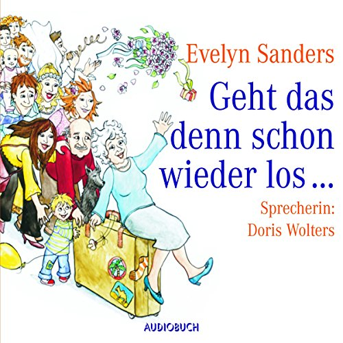 Geht das denn schon wieder los?                   By:                                                                                                                                 Evelyn Sanders                               Narrated by:                                                                                                                                 Doris Wolters                      Length: 3 hrs and 16 mins     Not rated yet     Overall 0.0