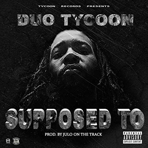 Duo Tycoon feat. Tee Grizzley