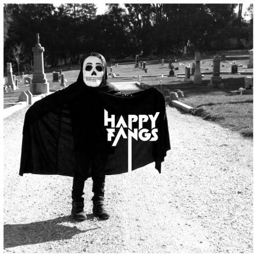 Happy Fangs