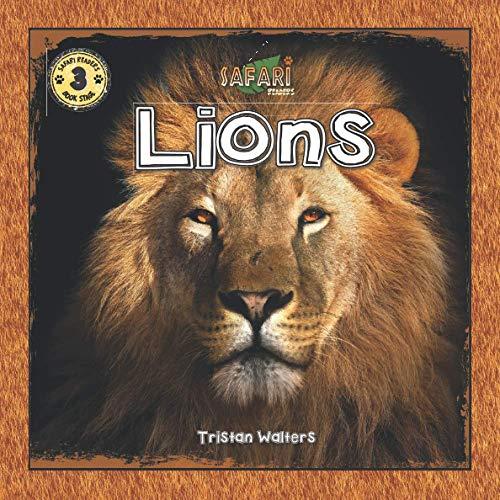 Safari Readers: Lions (Safari Readers - Wildlife Books for Kids)