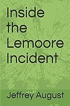 Inside the Lemoore Incident