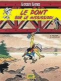Lucky Luke - Tome 32 - Pont sur le Mississipi (Le)