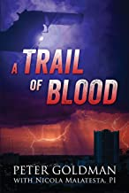 A Trail of Blood (From the Case Files of Max Christian, PI Book 4)