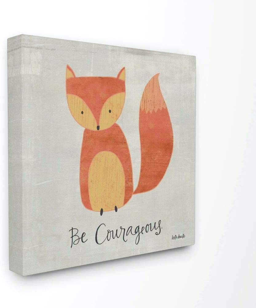 Trust Stupell Industries favorite Be Courageous Fox 30 Wall Canvas Graphic Art