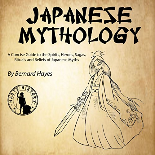 Japanese Mythology     A Concise Guide to the Gods, Heroes, Sagas, Rituals and Beliefs of Japanese Myths              By:                                                                                                                                 Bernard Hayes                               Narrated by:                                                                                                                                 Gareth Johnson                      Length: 1 hr and 25 mins     1 rating     Overall 5.0