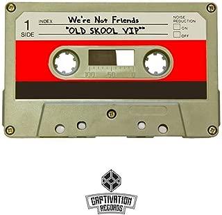 Old Skool Vip