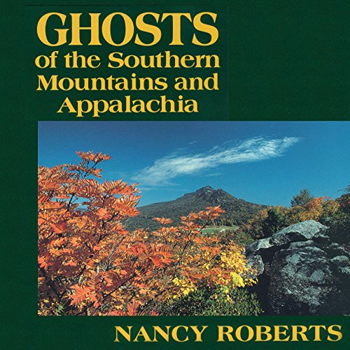 Ghosts of the Southern Mountains and Appalachia audiobook cover art