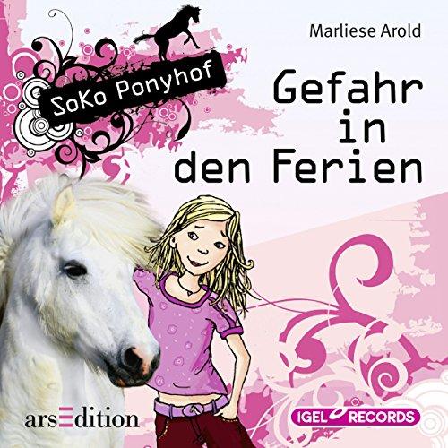 Gefahr in den Ferien (SoKo Ponyhof 1) Titelbild