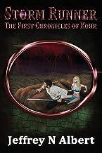 Storm Runner (The First Chronicles of Kohr) (Volume 2)