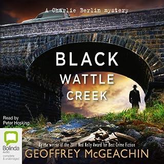 Blackwattle Creek: Charlie Berlin, Book 2