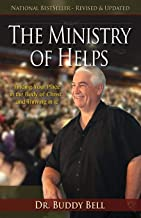 Ministry of Helps Handbook, Revised and Updated: How to Be Totally Effective Serving in the Local Church