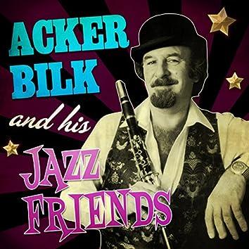 Acker Bilk and His Jazz Friends