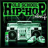 Old School Hip-Hop, Vol. 4