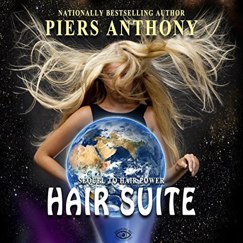 Hair Suite     Hair Power, Book 2              By:                                                                                                                                 Piers Anthony                               Narrated by:                                                                                                                                 Kristin James                      Length: 3 hrs and 57 mins     6 ratings     Overall 4.2