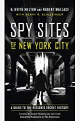 Spy Sites of New York City: A Guide to the Region's Secret History Paperback