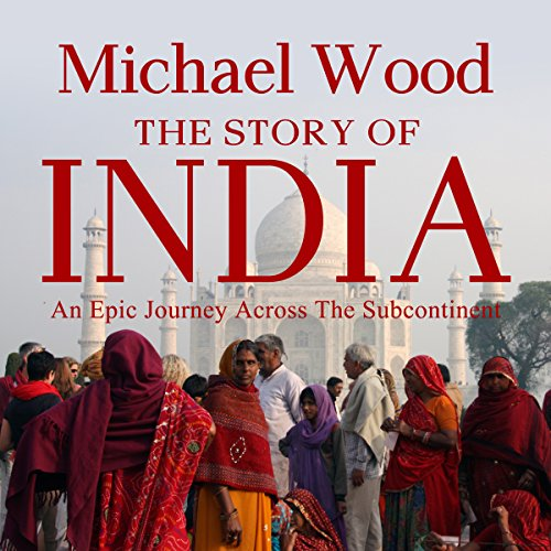 The Story of India audiobook cover art
