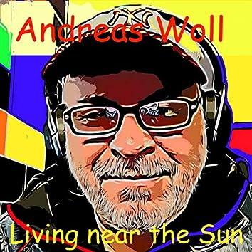 Living Near the Sun