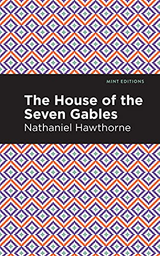 The House of the Seven Gables (Mint Editions) (English Edition)