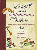 El libro de los sentimientos para niños: Laberintos del corazón de un niño (B de Blok)