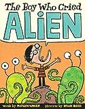 The Boy Who Cried Alien