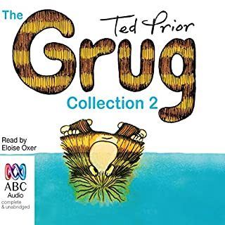 The Grug Collection 2                   By:                                                                                                                                 Ted Prior                               Narrated by:                                                                                                                                 Eloise Oxer                      Length: 25 mins     1 rating     Overall 5.0