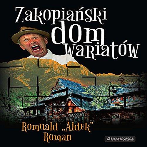 Zakopianski dom wariatow [Zakopianski Madhouse] audiobook cover art