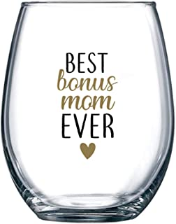 Best Bonus Mom Ever - Perfect Stepmom Gifts from Stepdaughter or Stepson - Stepmother Gift Idea for Mother's Day, Christmas or Birthday - 15 oz Stemless Wine Glass