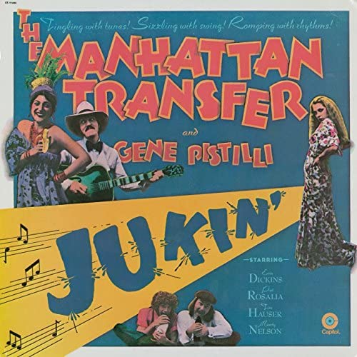 The Manhattan Transfer feat. Gene Pistilli