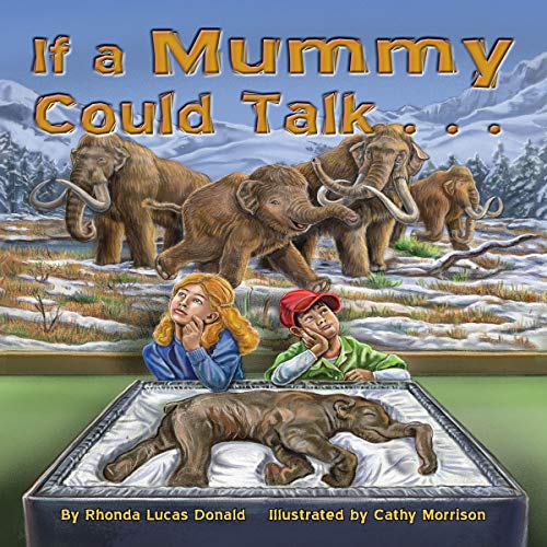 If a Mummy Could Talk... cover art