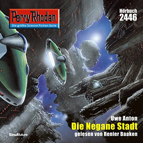 Die negane Stadt     Perry Rhodan 2446              Written by:                                                                                                                                 Uwe Anton                               Narrated by:                                                                                                                                 Renier Baaken                      Length: 3 hrs and 22 mins     Not rated yet     Overall 0.0